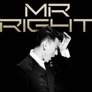 Mr. Right (Khi Anh Yêu Em)