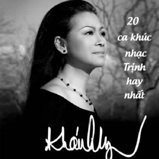 20 Ca Khúc Nhạc Trịnh Hay Nhất Của Khánh Ly