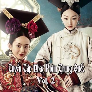 Tuyển Tập Nhạc Phim Trung Quốc - Vol.2