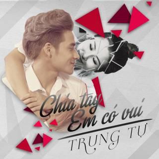 Chia Tay Em Có Vui (Single)