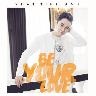 Be Your Love (Single)
