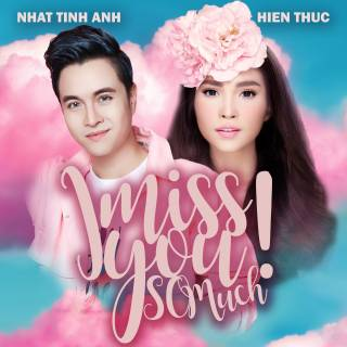 I Miss You So Much (Single)