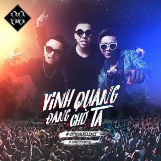 Vinh Quang Đang Chờ Ta (Single)