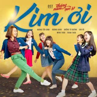 Kim Ơi (Tháng Năm Rực Rỡ OST)