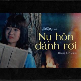 Nụ Hôn Đánh Rơi (Tháng Năm Rực Rỡ OST)