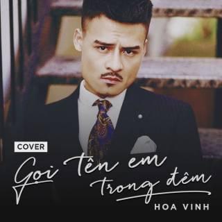 Gọi Tên Em Trong Đêm (Cover) (Single)