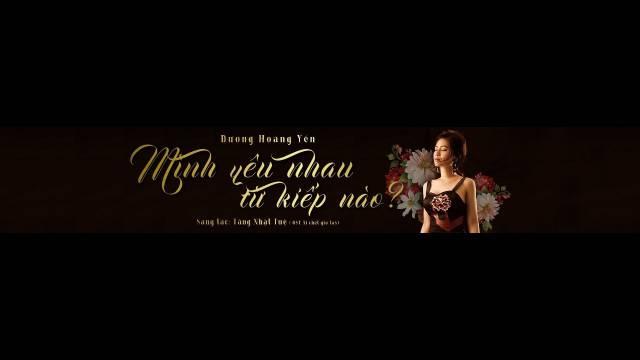 Mình Yêu Nhau Từ kiếp Nào (Shot MV)