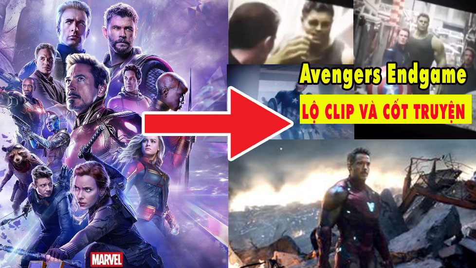 Biến căng: 'Avengers Endgame' bị lộ clip và cốt truyện quan trọng