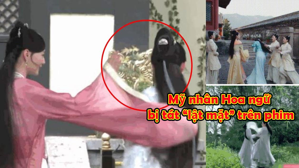 Khi mỹ nhân Hoa ngữ bị tát 'lật mặt': người bị đánh thật, người lại diễn sâu