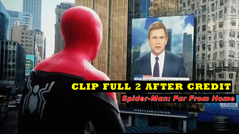 HOT: Lộ 2 after-credit của 'Spider-Man: Far From Home'