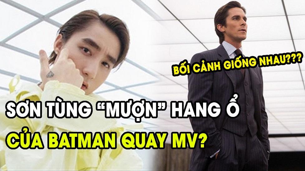 Bối cảnh MV mới của Sơn Tùng lấy cảm hứng từ hang dơi của Batman?