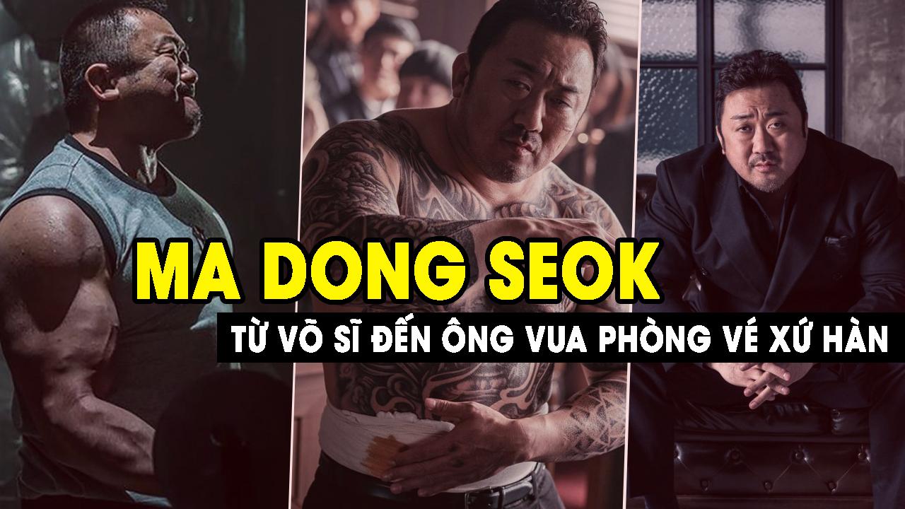 Ma Dong Seok: Hành trình trở thành ông vua phòng vé xứ Hàn