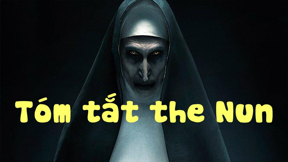 Tóm tắt 'The Nun' trong vòng 2 phút!