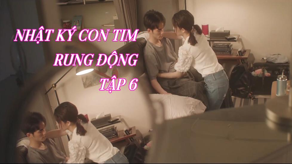 Nhật Ký Con Tim Rung Động Tập 6