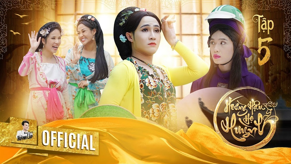 Hài Huỳnh Lập: Hoàng hậu họ Huỳnh Tập 5