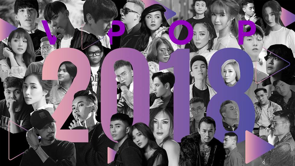 Vpop và những cột mốc đáng nhớ nhất 2018
