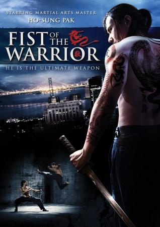 Nắm Đấm Chiến Binh - Fist Of The Warrior
