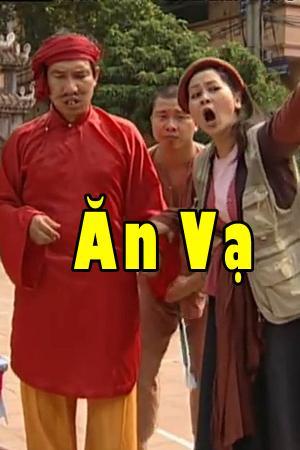 Hài Tết: Ăn Vạ