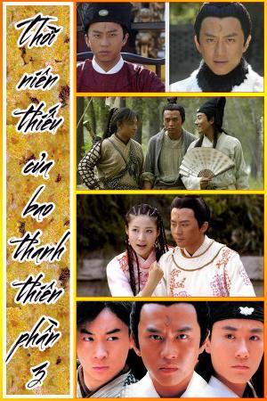 Thời Niên Thiếu Của Bao Thanh Thiên: Phần 3