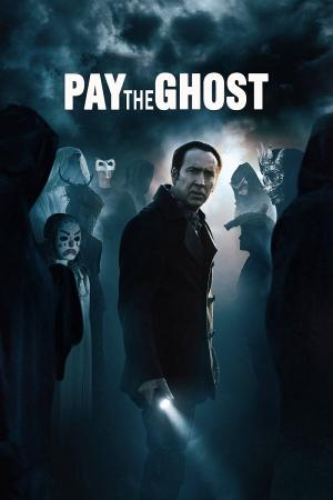 Mặc Cả Với Quỷ - Pay The Ghost