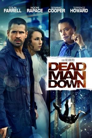 Kẻ Báo Thù - Dead Man Down