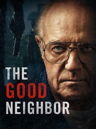 Hàng Xóm Ẩn Thân - The Good Neighbor