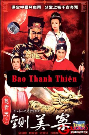 Bao Thanh Thiên: Xử Án Trần Thế Mỹ