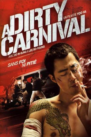 Phi Vụ Bẩn - A Dirty Carnival