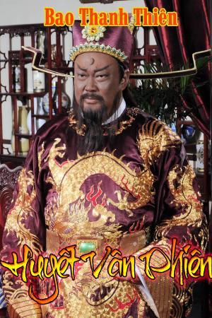 Bao Thanh Thiên: Huyết Vân Phiên