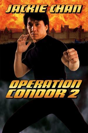 Kế Hoạch Phi Ưng 2 - Armour Of God II: Operation Condor