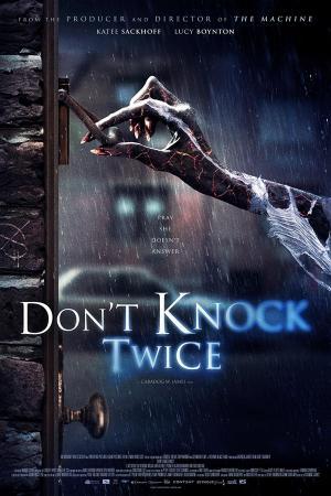 Đừng Gõ Cửa Hai Lần - Don't Knock Twice