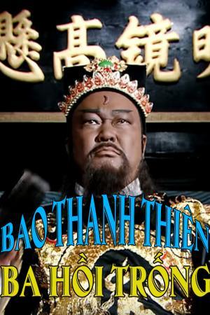 Bao Thanh Thiên: Ba Hồi Trống