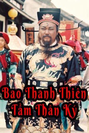 Bao Thanh Thiên: Tầm Thân Ký