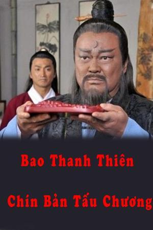 Bao Thanh Thiên: Chín Bản Tấu Chương