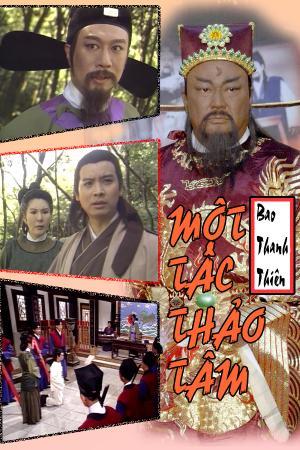 Bao Thanh Thiên: Một Tấc Thảo Tâm