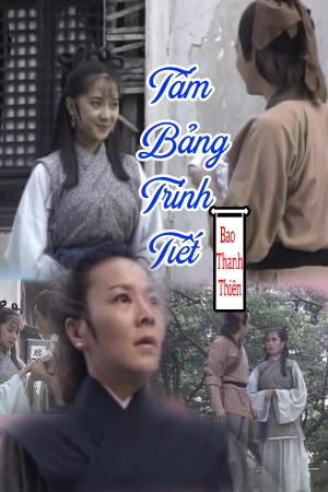 Bao Thanh Thiên: Tấm Bảng Trinh Tiết