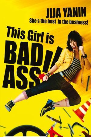 Cô Nàng Bá Đạo - This Girl Is Bad-Ass