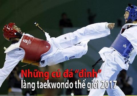 """Những cú đá """"đỉnh"""" nhất taekwondo thế giới 2017"""