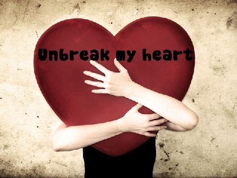 Unbreak My Heart - Toni Braxton