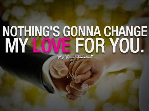 Nothing's Gonna Change My Love For You - Westlife