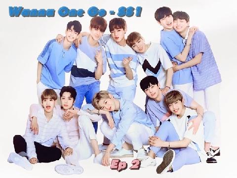 Wanna One Go mùa 1 – tập 2 – phần 1