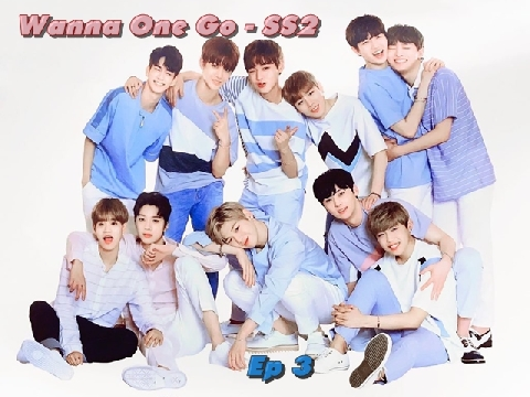 Wanna One Go mùa 2 – tập 3 – phần 1