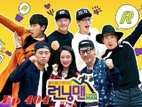 Running Man Hàn Quốc -  Tập 404/1