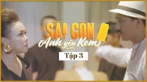 Phim hài: Sài Gòn Anh Yêu KEM (Tập 3) - Việt Hương, Trấn Thành
