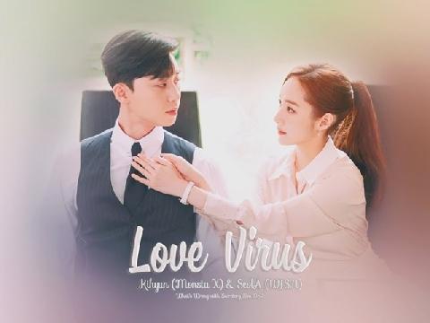 Love Virus - MONSTA X (Thư Ký Kim OST)