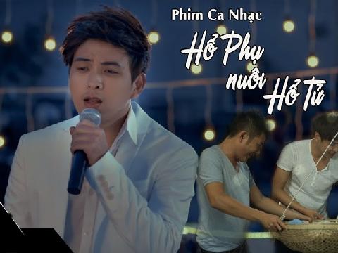 Phim ca nhạc: Hổ phụ nuôi hổ tử - Hồ Quang Hiếu - phần cuối