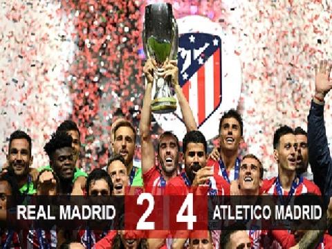 Real Madrid 2-4 Atletico Madrid (Siêu cúp châu Âu 2018)
