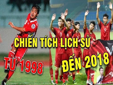 6 chiến tích đáng nhớ nhất lịch sử bóng đá Việt Nam