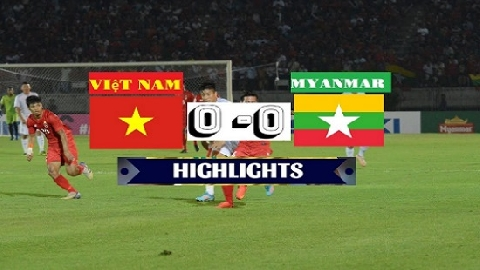 Myanmar 0-0 Việt Nam (AFF Suzuki Cup 2018)