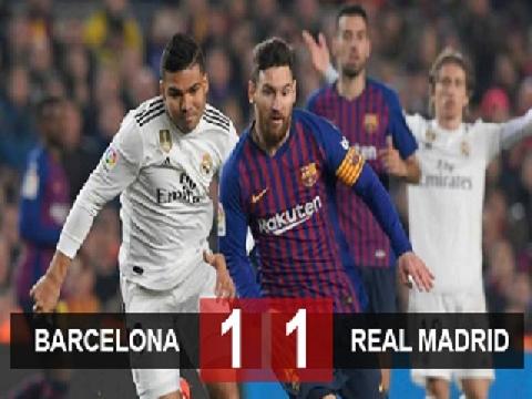 Barcelona 1-1 Real Madrid (Bán kết lượt đi Cúp nhà Vua)